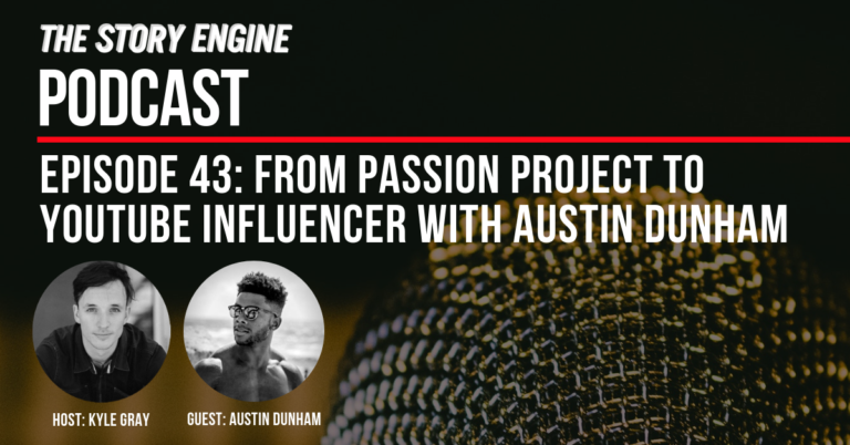 Graphic Image for Podcast From Passion Project To YouTube Influencer with Austin Dunham
