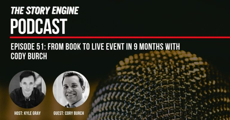 From Book To Live Event In 9 Months With Cody Burch