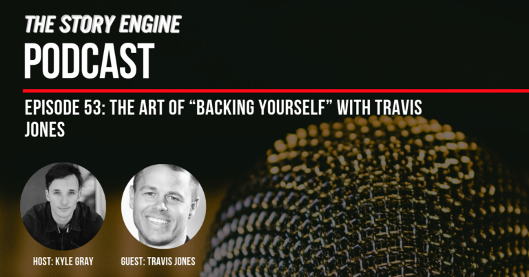 "The Art of ""Backing Yourself"" With Travis Jones"